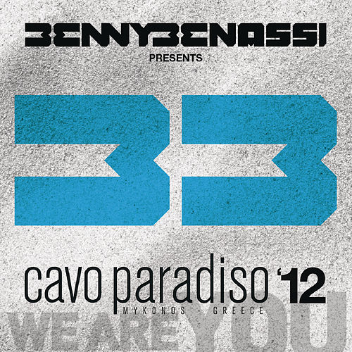 Benny Benassi presents Cavo Paradiso 12 by Various Artists