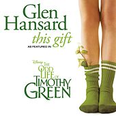 Play & Download This Gift by Glen Hansard | Napster