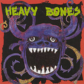 Play & Download Heavy Bones by Heavy Bones | Napster