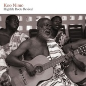 Highlife Roots Revival by Koo Nimo