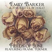 Play & Download Fields of June by Emily Barker | Napster