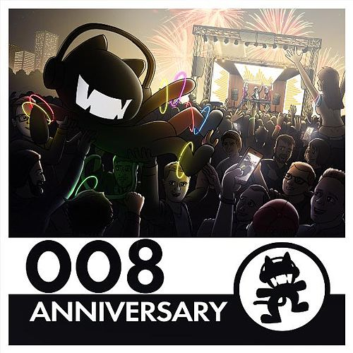Monstercat 008 - Anniversary by Various Artists