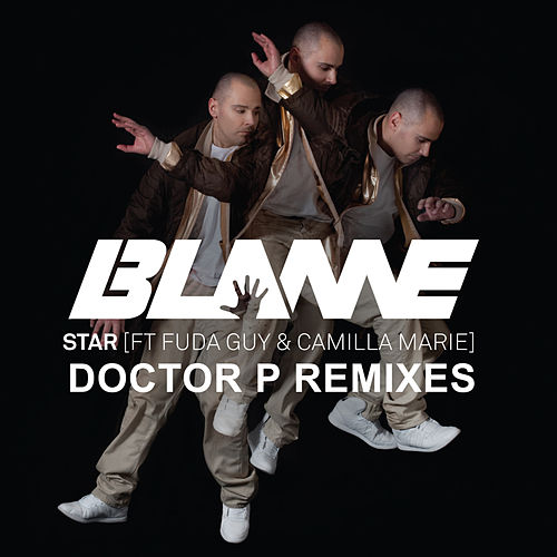 Play & Download Star (Doctor P Remixes) by Blame | Napster