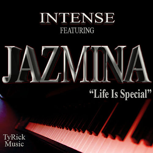 Play & Download Life Is Special  (feat. Jazmina) - Single by Intense | Napster