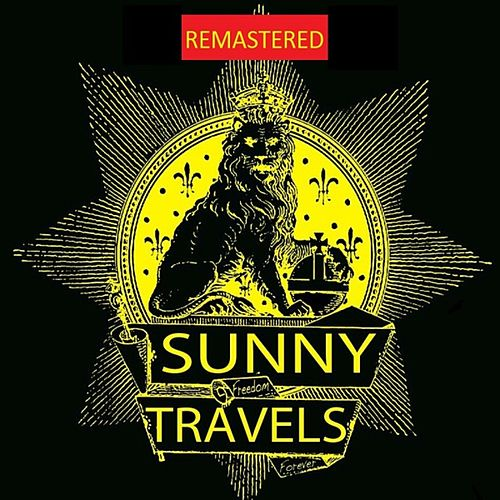 Play & Download Livin' It Up (Remastered) by Sunny Travels | Napster