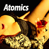 Play & Download Atomics by Atomics | Napster