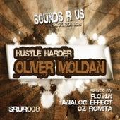 Hustle Harder by Oliver Moldan