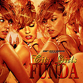 Play & Download City Girls by Funda | Napster