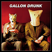 A Thousand Years by Gallon Drunk