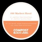 Compost Black Label #88 - Remixes by Osunlade, Jakob Korn, Daniel Stefanik, Klinke Auf Cinch by Marbert Rocel