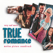 True Romance (Original Motion Picture Soundtrack) by Various Artists