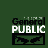 Play & Download The Best of General Public by General Public | Napster