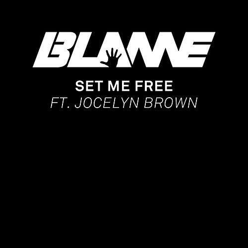 Play & Download Set Me Free by Blame | Napster