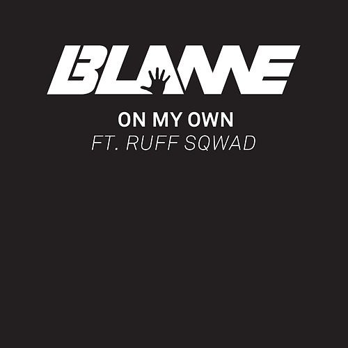 Play & Download On My Own (Spotify Pre-Release) by Blame | Napster