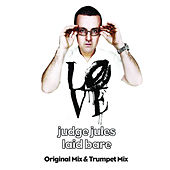 Play & Download Laid Bare by Judge Jules | Napster