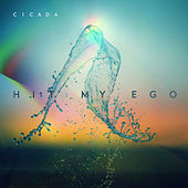 Hit My Ego by Cicada