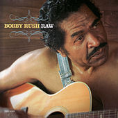 Raw by Bobby Rush
