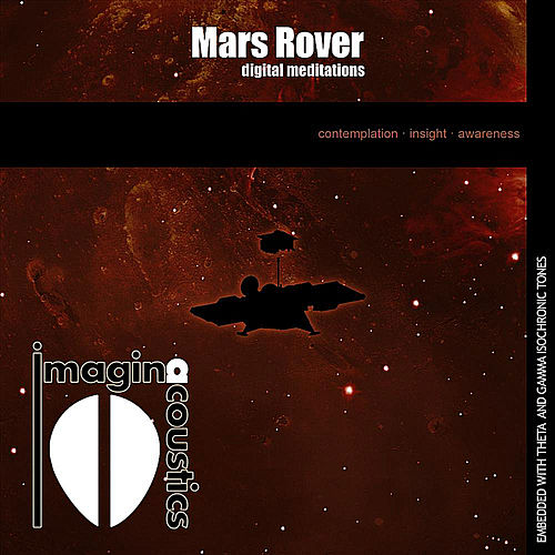 Mars Rover: Digital Meditations by Imaginacoustics