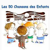 Play & Download Les 50 chansons des enfants by Le Monde d'Hugo | Napster