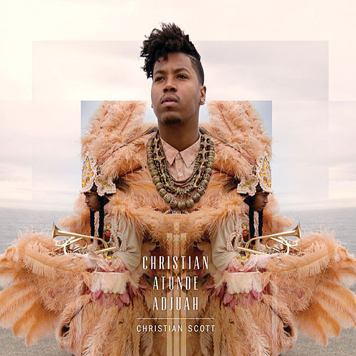 Play & Download Christian aTunde Adjuah by Christian Scott | Napster