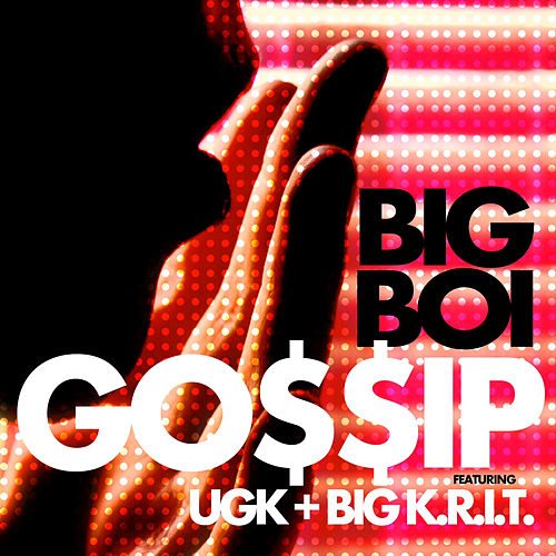Play & Download Gossip by Big Boi | Napster