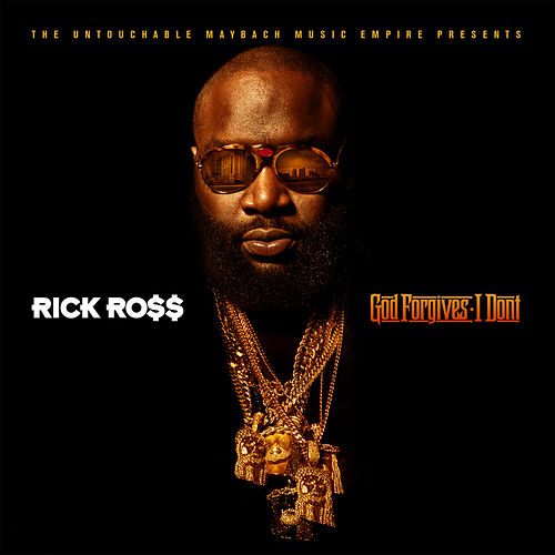 Play & Download God Forgives, I Don't by Rick Ross | Napster