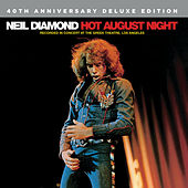 Play & Download Hot August Night by Neil Diamond | Napster