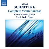 Play & Download Schnittke: Complete Violin Sonatas by Carolyn Huebl | Napster