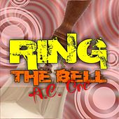 Ring the Bell by Ac One