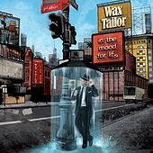Play & Download In The Mood For Life by Wax Tailor | Napster
