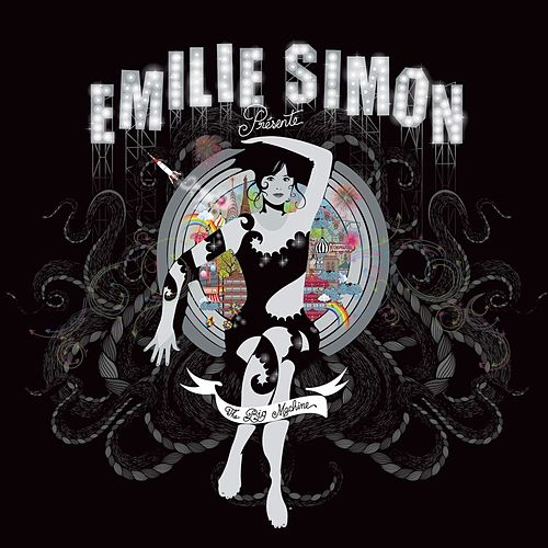 Play & Download The Big Machine by Emilie Simon | Napster