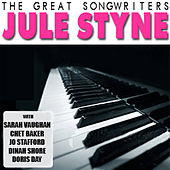 Play & Download The Great Songwriters: Jule Styne by Various Artists | Napster