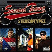 Play & Download Stereotypez by Special Teamz | Napster