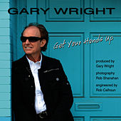 Play & Download Get Your Hands Up by Gary Wright | Napster