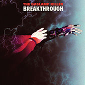 Play & Download Breakthrough by The Gaslamp Killer | Napster