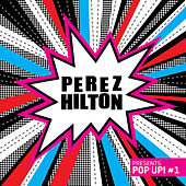 Play & Download Perez Hilton presents Pop Up! #1 by Various Artists | Napster