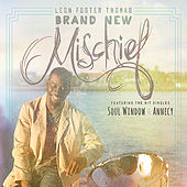 Play & Download Brand New Mischief by Leon Foster Thomas | Napster