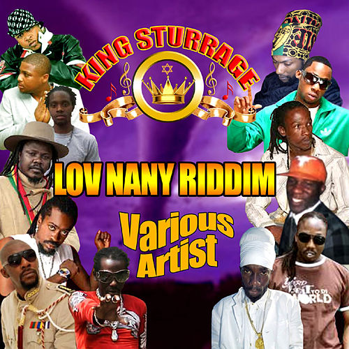 Play & Download Lov Nany Riddim by Various Artists | Napster