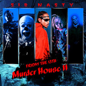 Murder House II by Sir Nasty