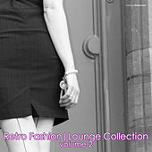 Play & Download Retro Fashion | Lounge Collection, Vol. 2 by Various Artists | Napster