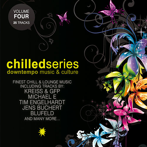 Chilled Series Vol. 4 - Downtempo Music & Culture by Various Artists