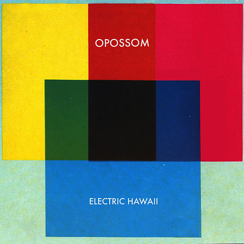 Play & Download Electric Hawaii by Opossom | Napster