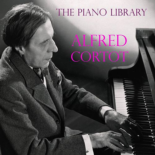 Play & Download Chopin: The Piano Library by Alfred Cortot | Napster