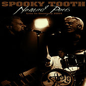 Nomad Poets (Live in Germany, 2004) by Spooky Tooth