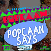 Play & Download Popcaan Says - Single by Popcaan | Napster