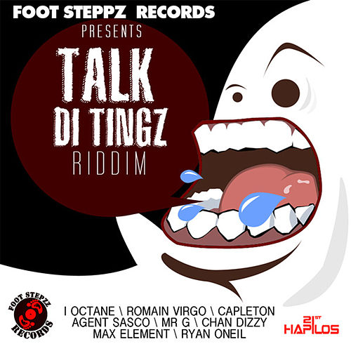 Play & Download Talk Di Tingz Riddim by Various Artists | Napster