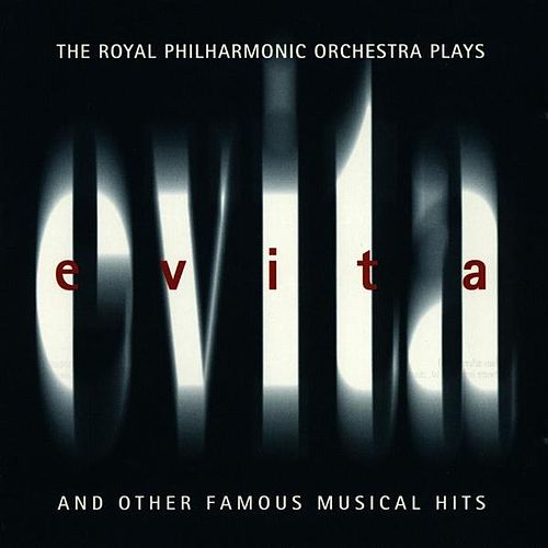 Play & Download The Royal Philharmonic Orchestra Plays Evita (And Other Famous Musical Hits) by Royal Philharmonic Orchestra | Napster