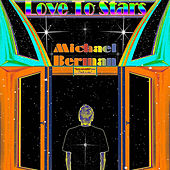 Play & Download Love to Stars by Michael Berman | Napster