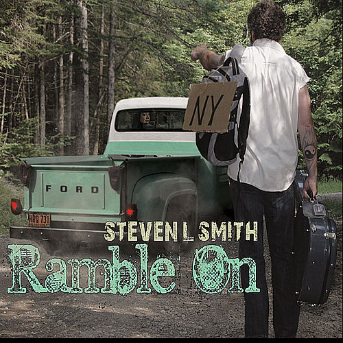 Play & Download Ramble On by Steven L Smith | Napster
