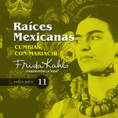 Cumbias Con Mariachi (Raices Mexicanas Vol. 11) by Various Artists